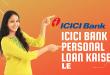 ICICI Bank Se/ Me Personal Loan Kaise Le